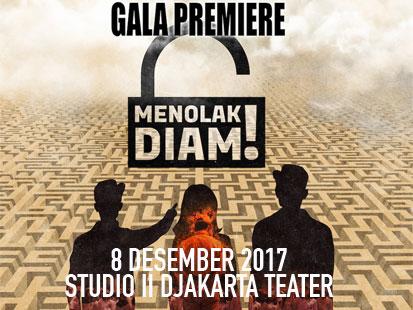 "Gala Premiere film ""Menolak Diam!"""
