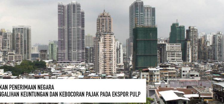 Optimalkan penerimaan negara, usut pengalihan keuntungan dan kebocoran pajak pada ekspor pulp